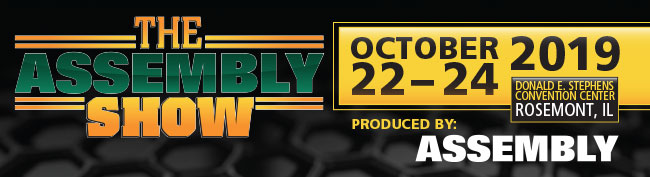 The Assembly Show | October 22-24,2019 | Rosemont,IL